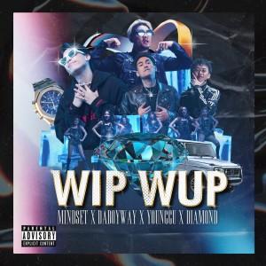 อัลบัม Wip Wup [Instrumental] ศิลปิน MINDSET