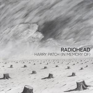 Radiohead的專輯Harry Patch (In Memory Of)