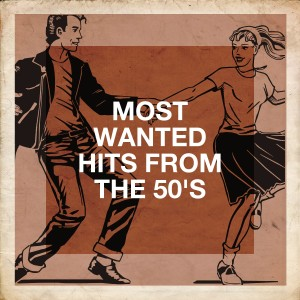 Album Most Wanted Hits from the 50's from Golden Oldies