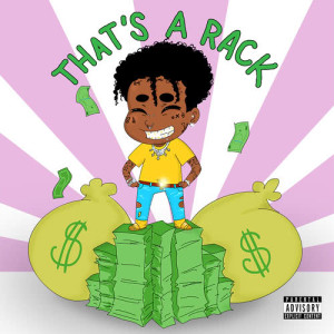 Listen to That's a Rack (Explicit) song with lyrics from Lil Uzi Vert