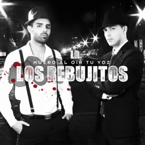 Album Muero al Oír Tu Voz - Single from Los Rebujitos