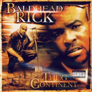 Album Thug Continent from Baldhead Rick