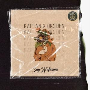 Album Say Nefesimi (Explicit) from Kaptan