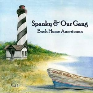 Album Back Home Americana, Vol. 1 from Spanky & Our Gang