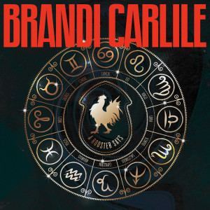 Album A Rooster Says from Brandi Carlile