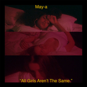 Album All Girls Aren't the Same from MAY-A