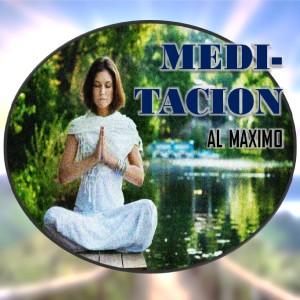 Album Meditacion Al Maximo (Musica Relajante) from Musica Relajante