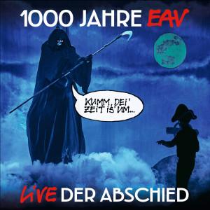 Album 1000 Jahre EAV Live - Der Abschied from EAV