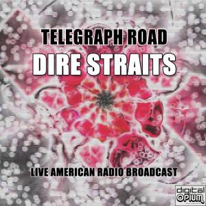 Album Telegraph Road from Dire Straits