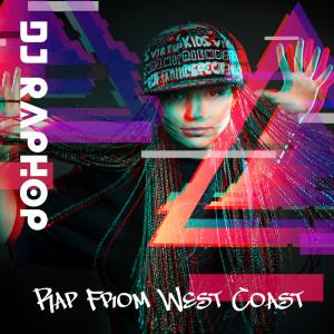 Album Rap From West Coast from DJ Raphop