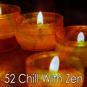 Yoga Workout Music的專輯52 Chill with Zen