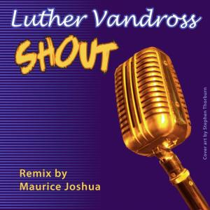 Album Shout (Extended Club Dance Remixes) from Luther Vandross