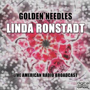 Linda Ronstadt的專輯Golden Needles (Live)