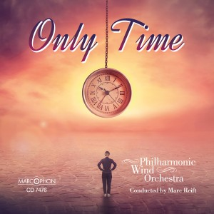 Philharmonic Wind Orchestra的專輯Only Time