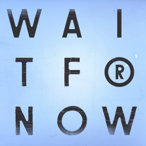 Album Wait For Now EP from The Cinematic Orchestra