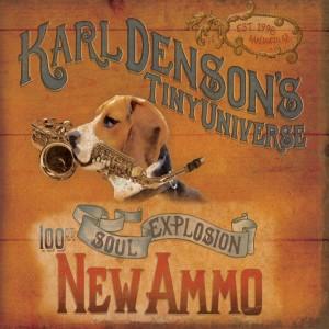 Album New Ammo from Karl Denson's Tiny Universe