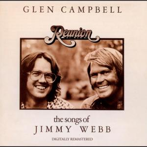 Reunion: The Songs Of Jimmy Webb 2001 Glen Campbell