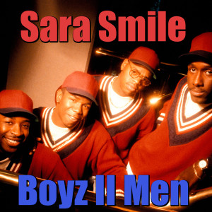Album Sara Smile from Boyz II Men