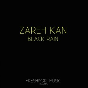 Album Black Rain from Zareh Kan