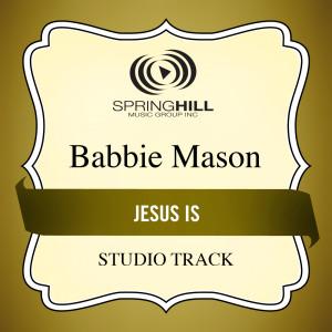 Jesus Is 2004 Babbie Mason