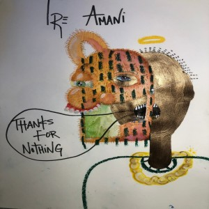 Album Thanks For Nothing from Tre' Amani