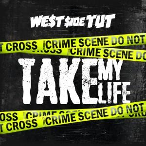 Album Take My Life (Explicit) from Westside Tut