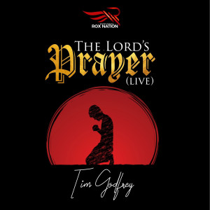 Album The Lord's Prayer (Live) from Tim Godfrey