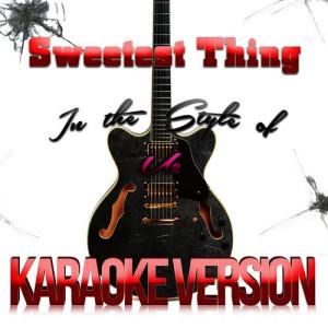 收聽Karaoke - Ameritz的Sweetest Thing (In the Style of U2) [Karaoke Version]歌詞歌曲