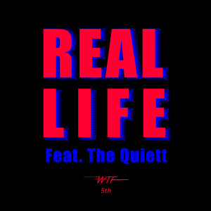 The Quiett的專輯Real Life