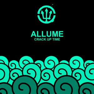 Allume的專輯Crack up Time