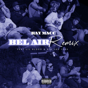 Album Bel Air (Remix) from Lil Blood