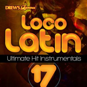 The Hit Crew的專輯Loco Latin Ultimate Hit Instrumentals, Vol. 17