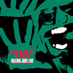 Ha! 2005 Killing Joke