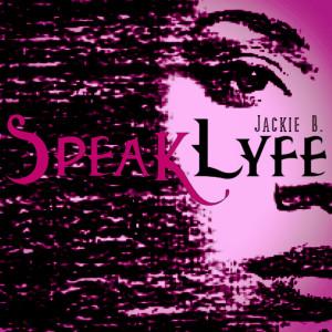 Album Speaklyfe from Jackie B.