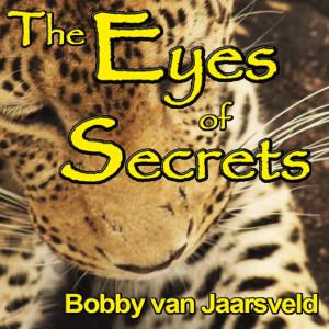 Album The Eyes of Secrets from Bobby Van Jaarsveld