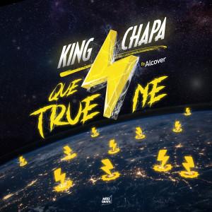 Album Que Truene from King Chapa