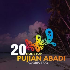 20 Nonstop Pujian Abadi dari Gloria Trio