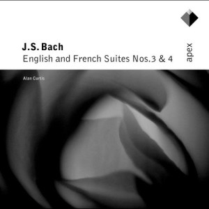 Bach, JS : English & French Suites Nos 3 & 4 (-  Apex)