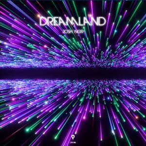 Album Dreamland from Josh Nor