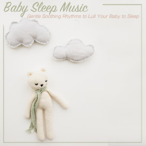 Album Relaxing Sleep Music: Gentle Soothing Rhythms to Lull You to Sleep from Easy Sleep Music
