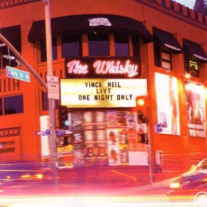 Album Live at the Whiskey: One Night Only from Vince Neil