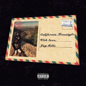 Album California Freestyle from JAY MILLZ