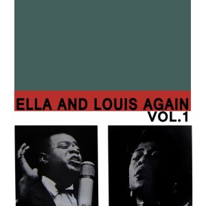 Louis Armstrong的專輯Ella And Louis Again, Vol. 1