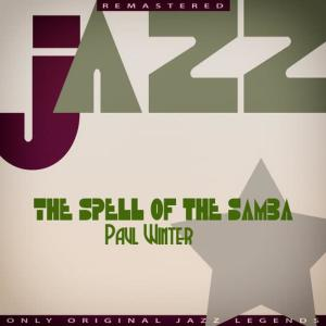 Album The Spell of the Samba from Paul Winter