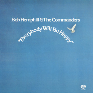 Album Everybody Will Be Happy from The Commanders