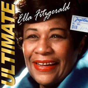 Ella Fitzgerald的專輯Ella Fitzgerald's Ultimate Collection