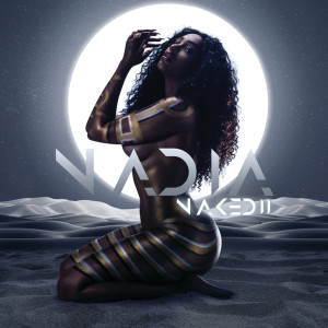 Album Nadia Naked II from Nadia Nakai