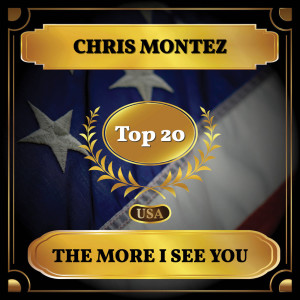 Album The More I See You (Billboard Hot 100 - No 16) from Chris Montez