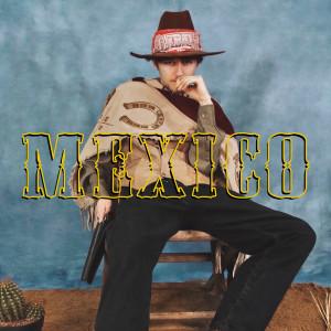 Album Mexico (Explicit) from Yung Craka