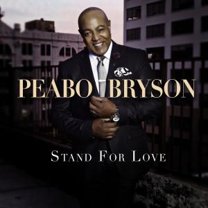 Stand For Love dari Peabo Bryson